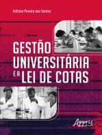 Gestão Universitária e a Lei de Cotas