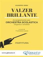 Valzer Brillante - orchestra scolastica smim/liceo (partitura)