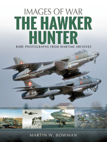 The Hawker Hunter: Rare Photographs from Wartime Archives