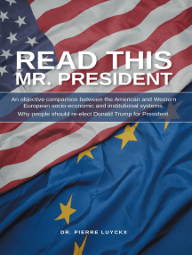 Read This Mr. President: An Objective Comparison between the American and Western European Socioeconomic and Institutional Systems