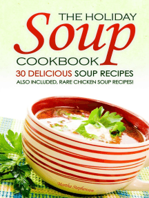 The Holiday Soup Cookbook: 30 Delicious Soup Recipes