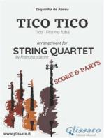 Tico Tico - String Quartet score & parts: Tico-Tico no fubá