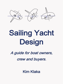 Sailing Yacht Design: a Guide for Boat Owners, Crew and Buyers