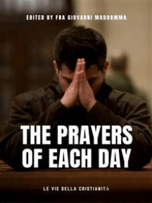 The Prayers of each day