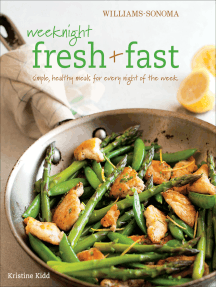 Weeknight Fresh & Fast: Simple, Healthy Meals for Every Night of the Week
