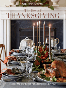 The Best of Thanksgiving: Recipes and Inspiration for a Festive Holiday Meal