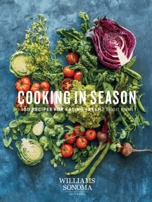 Williams-Sonoma Cooking in Season: 100 Recipes for Eating Fresh