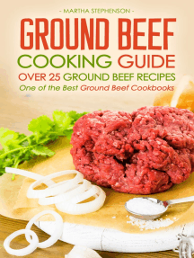 Ground Beef Cooking Guide: Over 25 Ground Beef Recipes