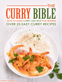 The Curry Bible: How to Make Curry and Rice for Newbies