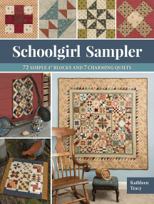"Schoolgirl Sampler: 72 Simple 4"" Blocks and 7 Charming Quilts"