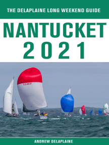 Nantucket - The Delaplaine 2021 Long Weekend Guide