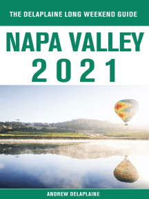 Napa Valley - The Delaplaine 2021 Long Weekend Guide