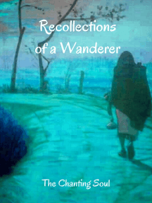 Recollections of a Wanderer: The Chanting Soul Poetry