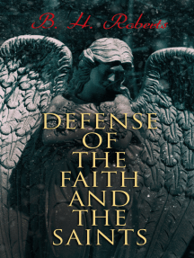 Defense of the Faith and the Saints: Complete Edition (Vol. 1&2)