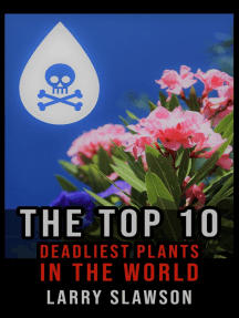 The Top 10 Deadliest Plants in the World