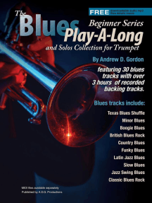 Blues Play-A-Long and Solos Collection for Trumpet Beginner Series: The Blues Play-A-Long and Solos Collection  Beginner Series