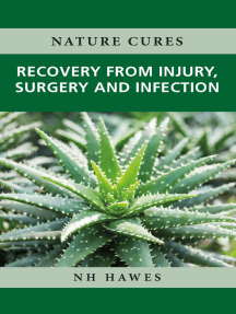 Recovery from Injury, Surgery and Infection: Nature Cures
