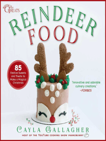 Reindeer Food: 85 Festive Sweets and Treats to Make a Magical Christmas