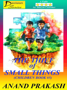 The Thief of Small Things: Children Book 5: Decision  Series, #5