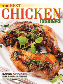 The Best Chicken Recipes: Baked Chicken, Fried Chicken, No Problem, We Will Give You All the Tips