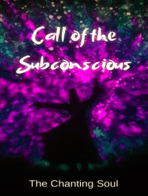 Call of the Subconscious: The Chanting Soul Poetry