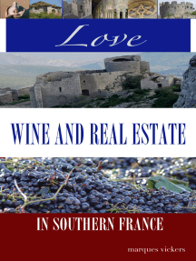 Love, Wine and Real Estate in Southern France