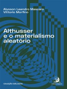 Althusser e o materialismo aleatório