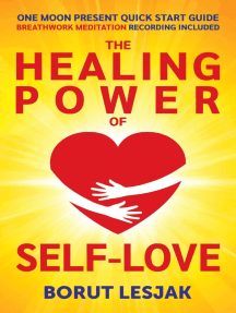 One Moon Present Quick Start Guide: A Radical Healing Formula to Transform Your Life in 28 Days - The Healing Power of Self-Love: Love Yourself Through, #1