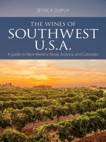 The wines of Southwest U.S.A.: A guide to New Mexico, Texas, Arizona and Colorado
