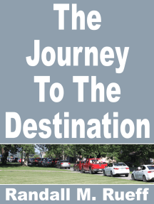 The Journey To The Destination