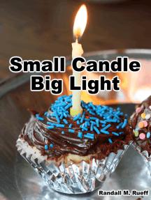 Small Candle Big Light