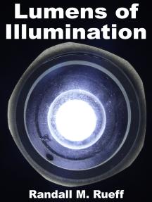 Lumens of Illumination