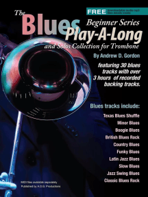 Blues Play-A-Long and Solos Collection for Trombone Beginner Series: The Blues Play-A-Long and Solos Collection  Beginner Series