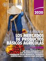 El estado de los mercados de productos básicos agrícolas 2020