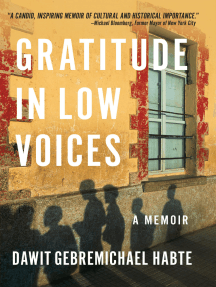 Gratitude in Low Voices: A Memoir