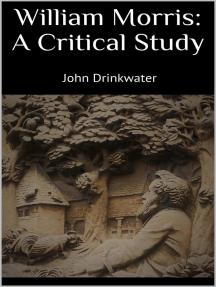William Morris: A Critical Study