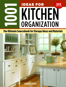 1001 Ideas for Kitchen Organization, New Edition: The Ultimate Sourcebook for Storage Ideas and Materials