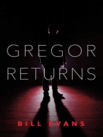 Gregor Returns