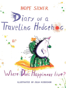 Diary of a Traveling Hedgehog