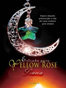 Estrada Para Yellow Rose