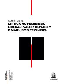 Crítica ao feminismo liberal: valor-clivagem e marxismo feminista