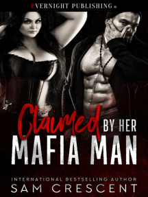 Claimed by Her Mafia Man