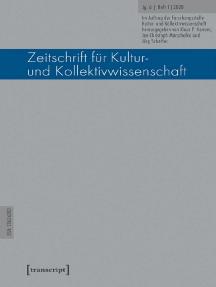 Zeitschrift für Kultur- und Kollektivwissenschaft: Jg. 6, Heft 1/2020