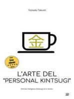 L'arte del personal kintsugi