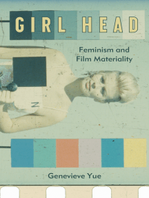 Girl Head: Feminism and Film Materiality