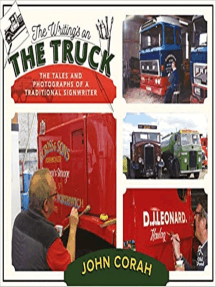 Writing's on the Truck, The: The Tales and Photographs of a Traditional Signwriter