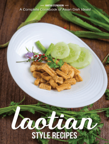 Laotian Style Recipes: A Complete Cookbook of Asian Dish Ideas!