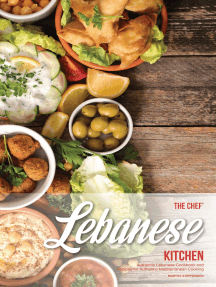The Chef's Lebanese Kitchen: Authentic Lebanese Cookbook and Recipes for Authentic Mediterranean Cooking