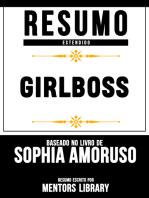Resumo Estendido: Girlboss - Baseado No Livro De Sophia Amoruso