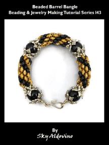 Beaded Barrel Bangle Beading & Jewelry Making Tutorial Series I43